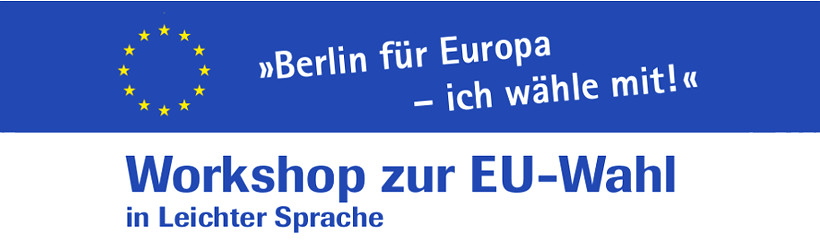Im Mai 2019 ist Europa-Wahl!